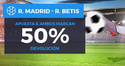 Paston La Liga R. Madrid - Betis apuesta ambos marcan 50% devolución