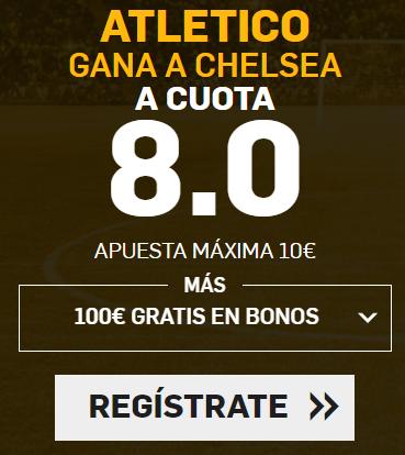 Supercuota Betfair Champions - Atlético gana a Chelsea a cuota 8.0