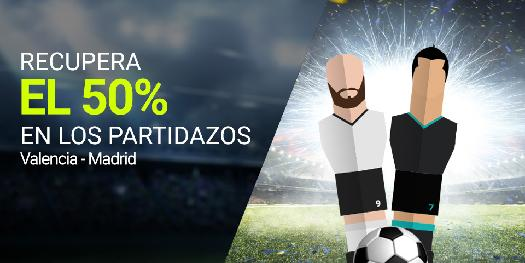Luckia Copa del Rey Valencia - Madrid 50% devolución