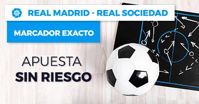 Pasto Real Madrid - Real Sociedad apuesta sin riesgo a marcador exacto