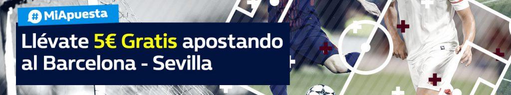 WilliamHill 5€ gratis apostando Barcelona - Sevilla