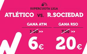 Supercuota Wanabet la liga Altético - R. Sociedad