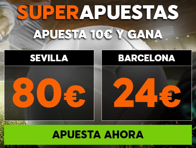 bonos de apuestas, Supercuota 888sport la Liga Sevilla - Barcelona