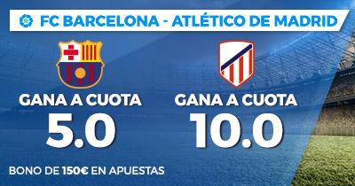 Supercuota Paston la Liga FC Barcelona - Atlético de Madrid