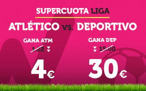 Bonos de Apuestas Supercuota Wanabet la Liga: Atlético vs Deportivo