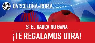 Bonos de Apuestas sportium Barça-Roma: Si el Barcelona no gana... ¡Te damos otra!