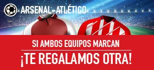 bonos de apuestas Sportium Arsenal-Atlético: Si ambos marcan... ¡Devolución!