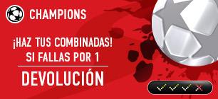 Bonos de Apuestas sportium Champions: Si fallas una combinada por 1 solo resultado ¡Devolución!