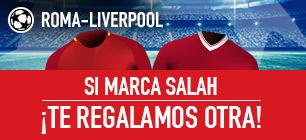 bonos de apuestas Sportium Champions League Roma-Liverpool: Si marca Salah... ¡Devolución!