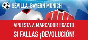 Bonos de Apuestas Sportium Sevilla-Bayern: Apuesta a Marcador Exacto y si fallas: ¡Devolución!