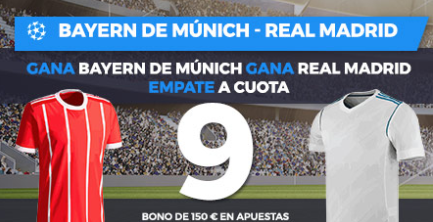 bonos de apuestas Supercuota Paston Champions League Bayern de Munich - Real Madrid