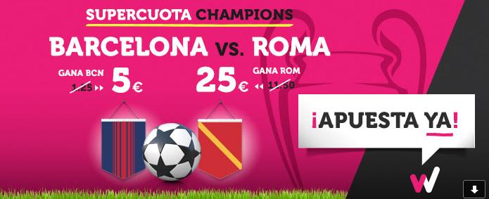Bonos de Apuestas Supercuota Wanabet Champions Barcelona vs Roma