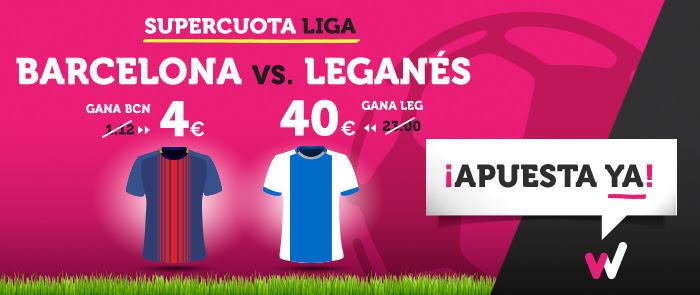 Bonos de Apuestas Supercuota Wanabet la Liga: Barcelona cuota 4 vs Leganés 40