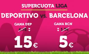 bonos de apuestas Supercuota Wanabet la Liga Deportivo vs Barcelona
