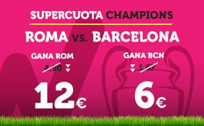 Bonos de Apuestas Supercuota Wanabet Champions: Roma vs Barcelona