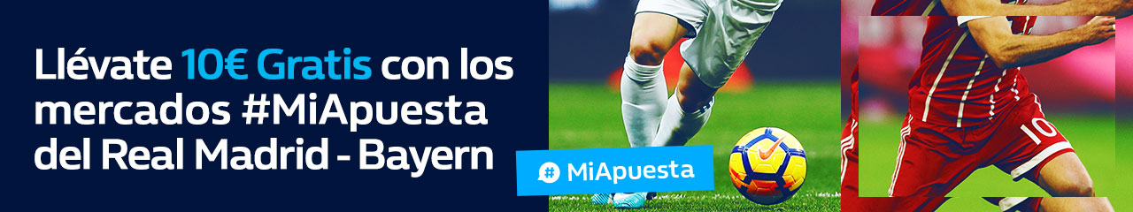 bonos de apuestas William Hill Champions Real Madrid - Bayern 10€ gratis