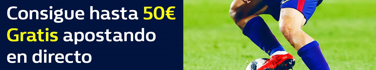 Bonos de Apuestas William Hill hasta 50€ gratis apostando en directo, sólo 14 de abril