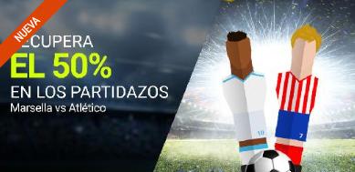 bonos de apuestas Luckia Marsella vs Atlético recupera el 50%