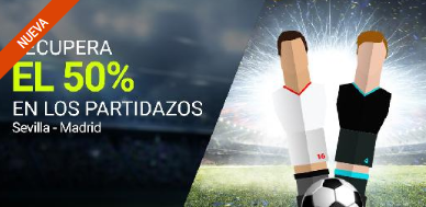 bonos de apuestas Luckia la Liga Recupera el 50% en Sevilla - R. Madrid