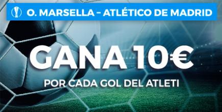 bonos de apuestas Paston Europa League Marsella - Atlético de Madrid gana 10€ por cada gol del atleti