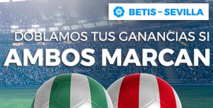 bonos de apuestas Paston la Liga Betis - Sevilla doblamos tus ganancias