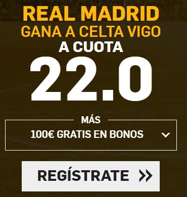 bonos de apuestas Supercuota Betfair la Liga Real Madrid - Celta Vigo