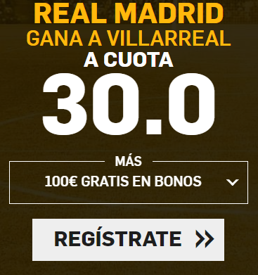 bonos de apuestas Supercuota Betfair la Liga Real Madrid - Villarreal