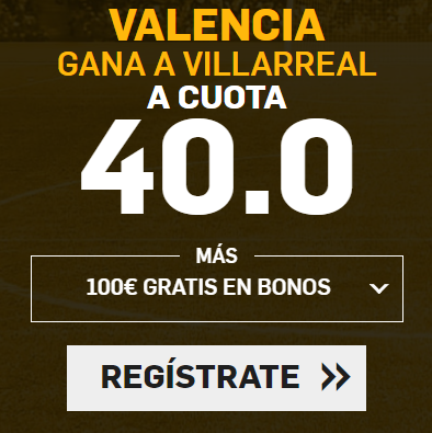 bonos de apuestas Supercuota Betfair la Liga Valencia - Villarreal