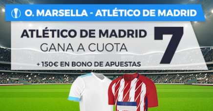 bonos de apuestas Supercuota Paston Europa League Marsella vs Atlético de Madrid