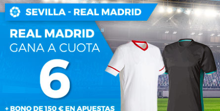 bonos de apuestas Supercuota Paston la Liga Sevilla vs Real Madrid