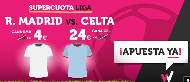 bonos de apuestas Supercuota Wanabet la Liga: R. Madrid cuota 4 vs Celta a cuota 24