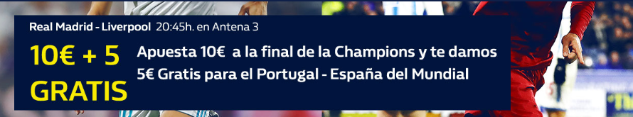bonos de apuestas William Hill 10€ + 5€ gratis Final Champions + Mundial