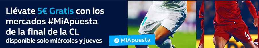 bonos de apuestas William Hill 5€ con la final de la Champions