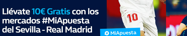 bonos de apuestas William Hill la Liga Sevilla - Real Madrid 10€ gratis