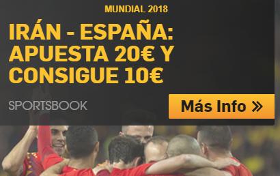 bonos de apuestas Betfair Mundial 2018 Irán - España Apuesta 20€ y consigue 10€