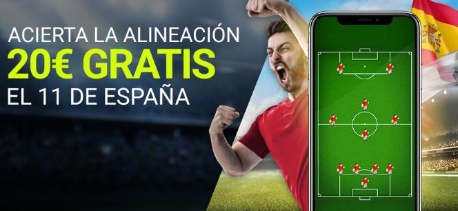 bonos de apuestas Luckia 20€ gratis si adivinas la alineación de España