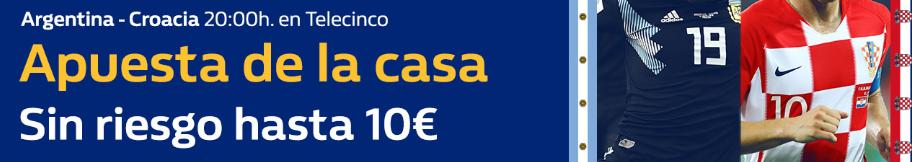 bonos de apuestas William Hill Argentina - Croacia Apuesta sin riesgo hasta 10€