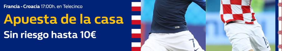bonos de apuestas William Hill Mundial Francia - Croacia Apuesta sin riesgo hasta 10€